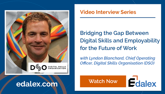 Bridging the Gap Between Digital Skills and Employability for the Future of Work - Edalex Video Interview