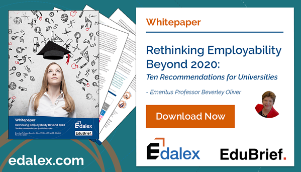 Download the Edalex Whitepaper - Rethinking Employability Beyond 2020: 10 Recommendations for Universities by Emeritus Professor Beverley Oliver