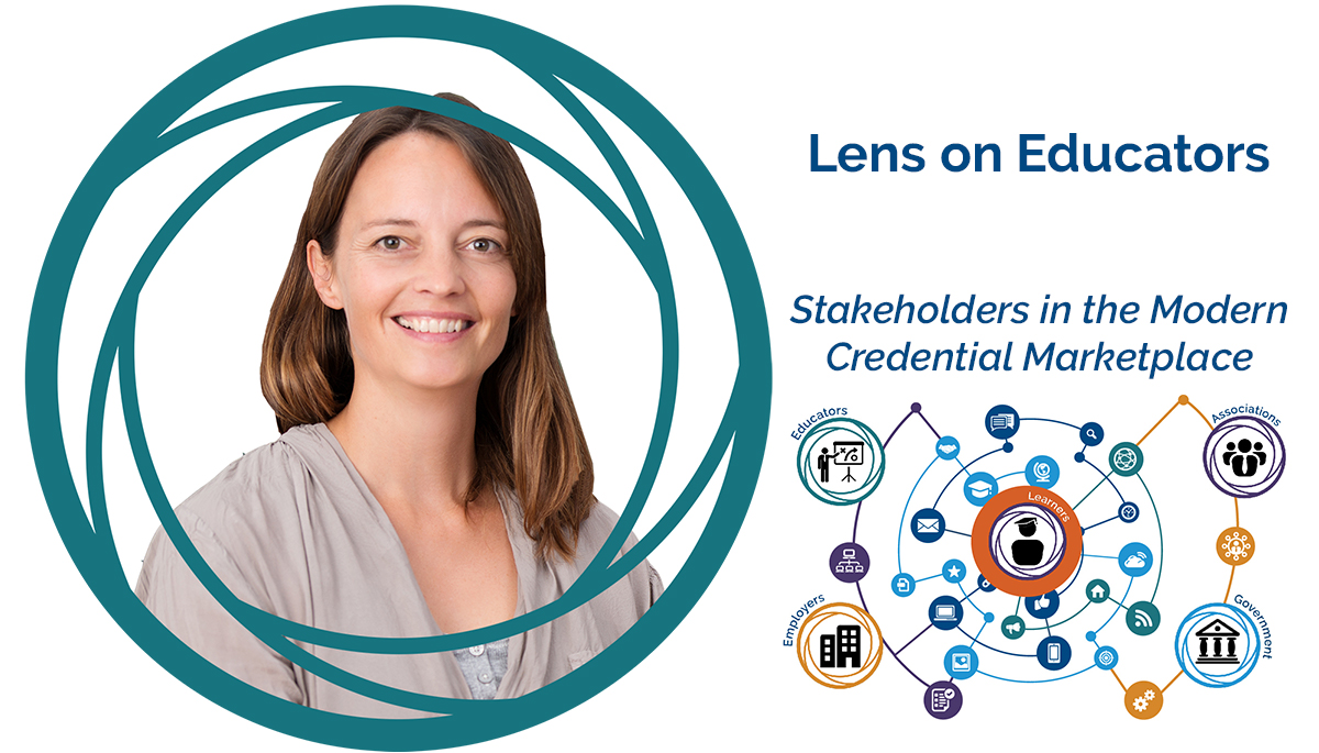 Lens On Educators - Stakeholders in the Modern Credential Marketplace